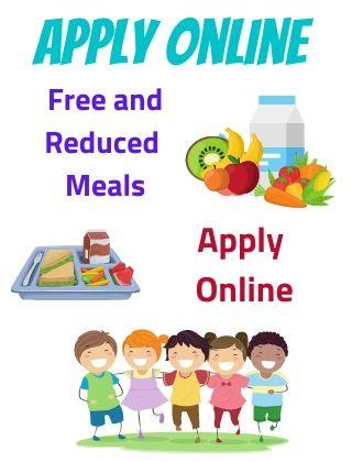 Apply for Free and Reduced Meals online