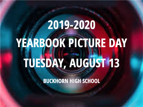 Yearbook Picture Day. Tuesday, August 13th.